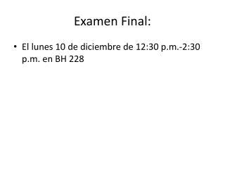 Examen  Final: