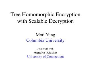 Tree Homomorphic Encryption with Scalable Decryption