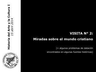 Historia del Arte y la Cultura I 15 abril 2014