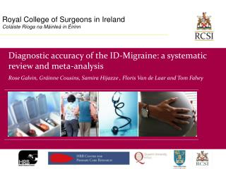 Royal College of Surgeons in Ireland Col�iste R�oga na M�inle� in �irinn