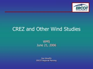 CREZ and Other Wind Studies