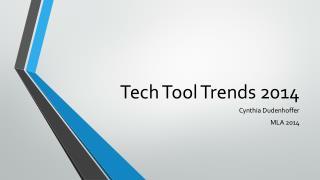 Tech Tool Trends 2014
