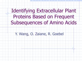 Identifying Extracellular Plant Proteins Based on Frequent Subsequences of Amino Acids