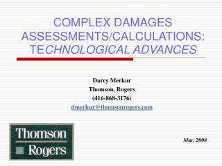 COMPLEX DAMAGES ASSESSMENTS/CALCULATIONS:TE CHNOLOGICAL ADVANCES
