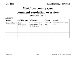 MAC beaconing sync  comment resolution overview
