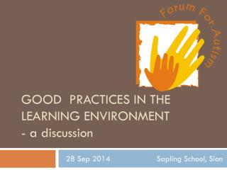 Good  practices in the learning environment -  a discussion