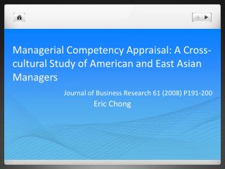 Managerial Competency Appraisal: A Cross-cultural Study of American and East Asian Managers