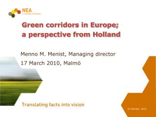 Green corridors in Europe; a perspective from Holland