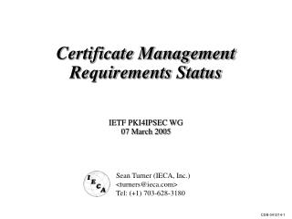 Certificate Management Requirements Status