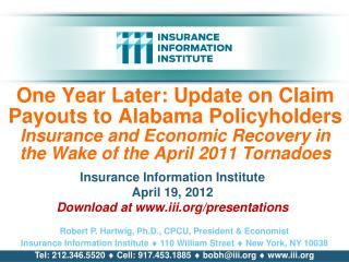 Insurance Information Institute April 19, 2012 Download at iii/presentations