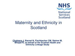 Maternity and Ethnicity in Scotland