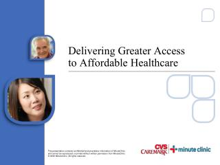 Delivering Greater Access  to Affordable Healthcare