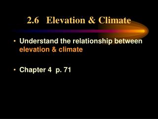 2.6   Elevation & Climate