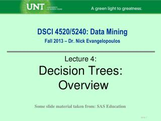 DSCI 4520/5240: Data Mining Fall 2013 – Dr. Nick Evangelopoulos