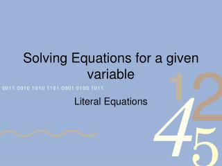 Solving Equations for a given variable