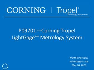 P09701�Corning Tropel LightGage� Metrology System