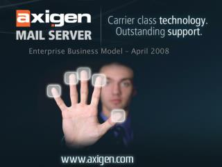 Enterprise Business Model – April 2008