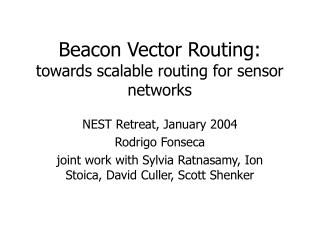 Beacon Vector Routing: towards scalable routing for sensor networks