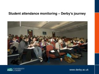 Student attendance monitoring – Derby's journey