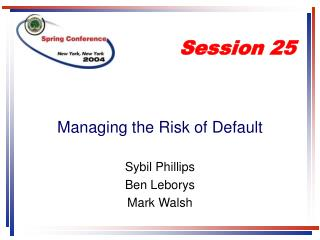 Managing the Risk of Default