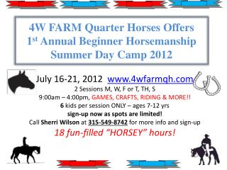 4W FARM Quarter Horses Offers 1st Annual Beginner Horsemanship Summer Day Camp 2012