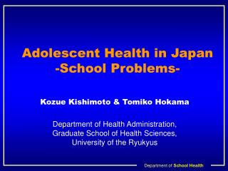 Adolescent Health in Japan -School Problems-