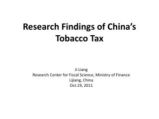 Research Findings of China's Tobacco Tax