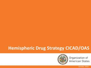 Hemispheric Drug Strategy CICAD/OAS