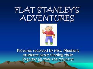 FLAT STANLEY'S ADVENTURES