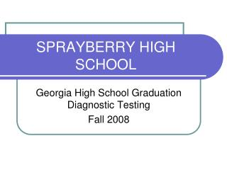 SPRAYBERRY HIGH SCHOOL