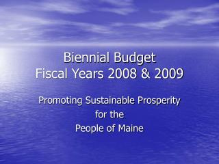 Biennial Budget Fiscal Years 2008 & 2009