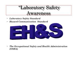�Laboratory Safety Awareness