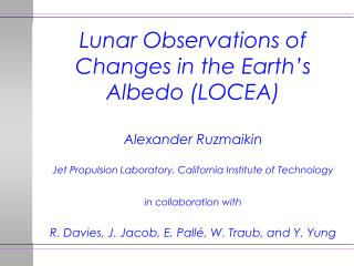 Lunar Observations of Changes in the Earth