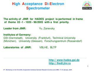 H igh   A cceptance   D i- E lectron  S pectrometer