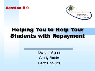 Helping You to Help Your Students with Repayment