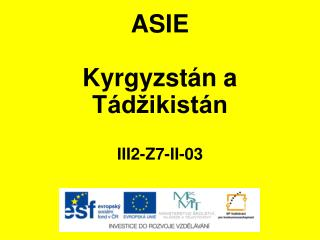ASIE Kyrgyzstán a Tádžikistán III2-Z7-II-03