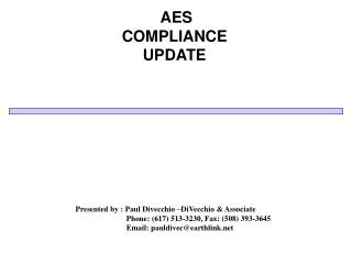 AES COMPLIANCE UPDATE
