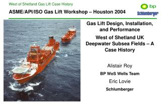 ASME/API/ISO Gas Lift Workshop � Houston 2004