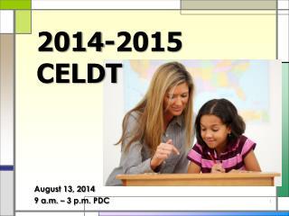 2014-2015 CELDT
