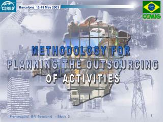 METHODOLOGY FOR  PLANNING THE OUTSOURCING OF ACTIVITIES