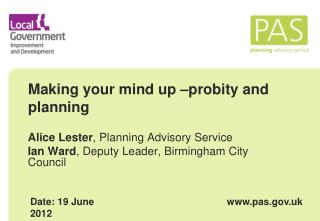 Making your mind up –probity and planning