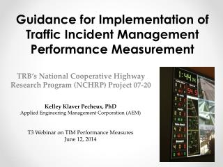 Guidance for Implementation of Traffic Incident Management Performance Measurement