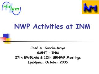 NWP Activities at INM