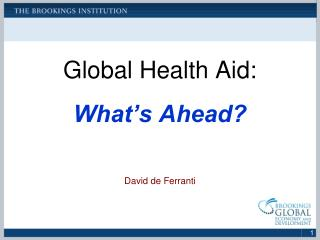Global Health Aid: What's Ahead?