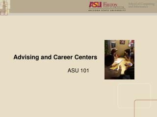 Advising and Career Centers