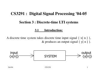 CS3291 :  Digital Signal Processing '04-05 Section 3 : Discrete-time LTI systems