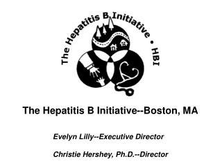 The Hepatitis B Initiative--Boston, MA