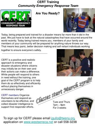CERT Training Community Emergency Response Team Are You Ready?
