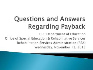 Questions and Answers Regarding Payback