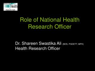 Role of National Health Research Officer